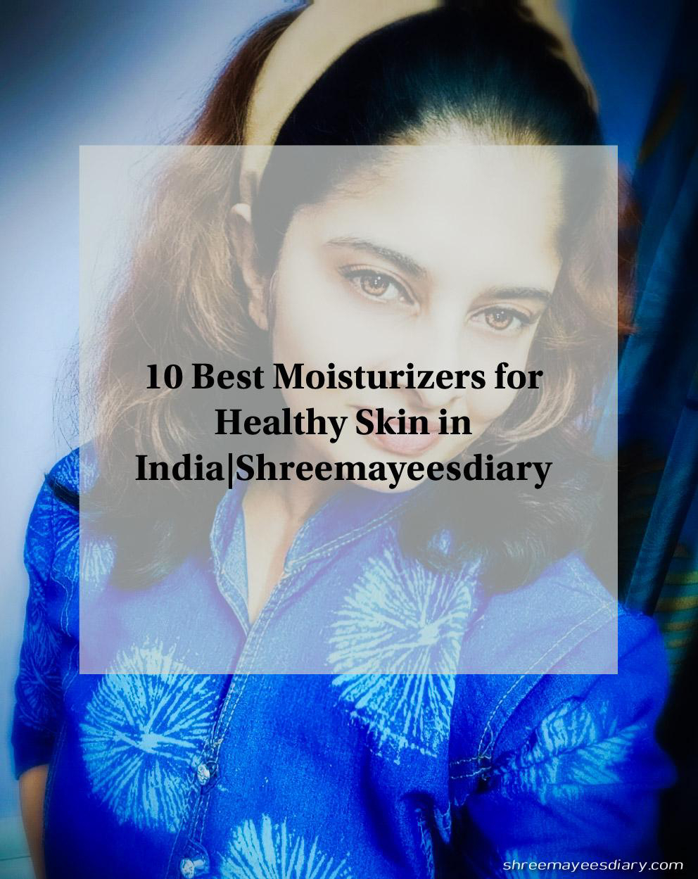 Moisturizers, top 10, healthy skin