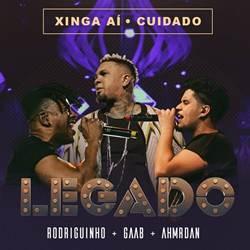 Capa Xinga Aí / Cuidado – Rodriguinho, GAAB & Ah! Mr. Dan Mp3 Grátis
