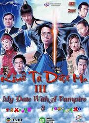 My Date With A Vampire 3  - Khu tà diệt ma 3