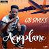 MUSIC: GB Styles – Aeroplane (Prod By Nathy J)