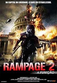 Baixar Filme Rampage 2 A Punição Dublado Torrent