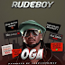 AUDIO : Rudeboy – Oga | DOWNLOAD Mp3 SONG