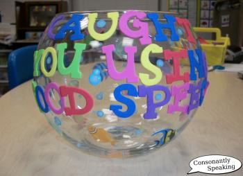 Caught You Using Good Speech fishbowl