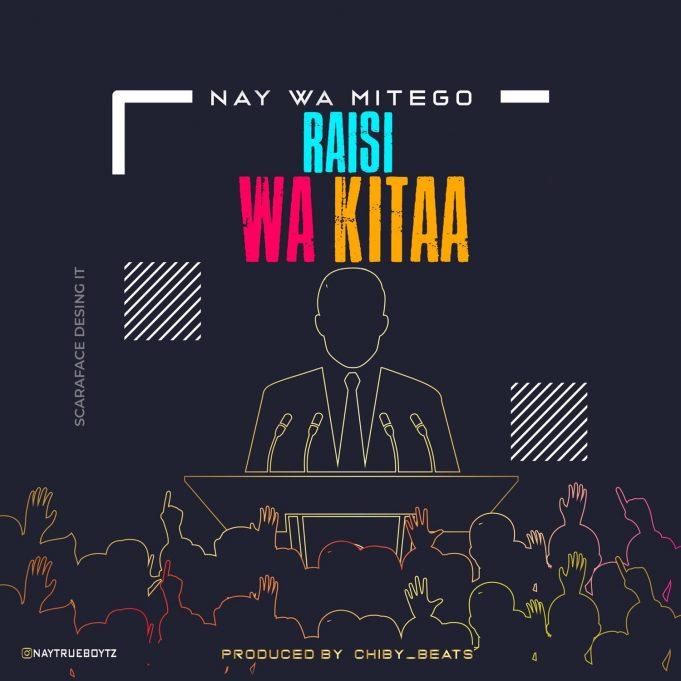 AUDIO   Nay Wamitego Ft. One Six – Rais Wa Kitaa   Download