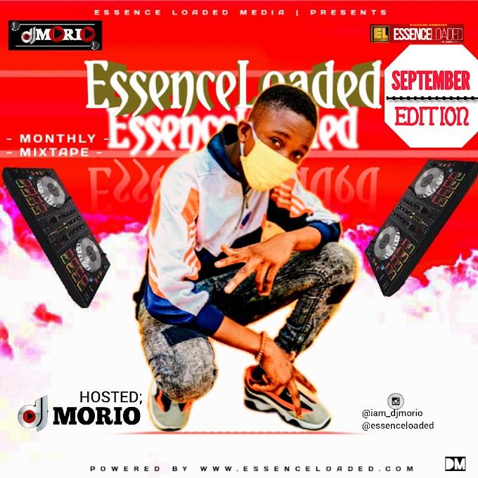 MIXTAPE : DJ MORIO - ESSENCENLOADED MONTHLY MIXTAPE