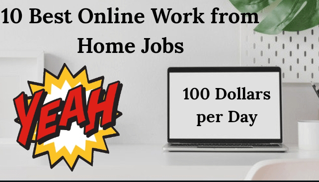 11 Amazing Online Work From Home Jobs to earn Huge
