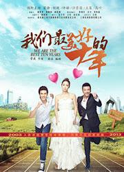 We Are The Best Ten years China Drama