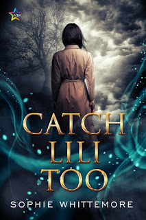"""The title reads """"Catch Lili Too"""" by author Sophie Whittemore. Above the title, blue mist with stars scattered around it. Rising from the mist is the silhouette of a figure from the back with long, dark hair, wearing a brown pea coat tied at the waist. The figure stares at a darkened tree rising from the mist in the background, on a rural, empty hill surrounded by more fog and thick, thunderous clouds. A star logo reading the publisher's name """"NSP"""", short for NineStar Press, sits in the top left corner."""