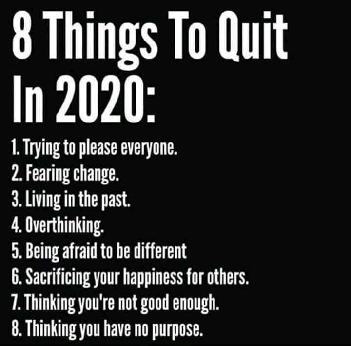 13 Badass Things About Life You Must Quit in 2020