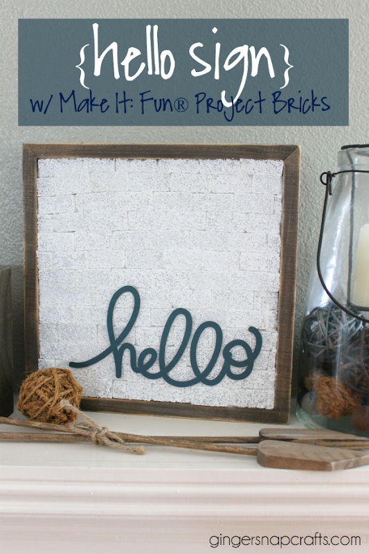 Hello Sign with Make It Fun® Project Bricks #makeitfuncrafts #ad