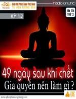Ứng Dụng Phật Pháp Kỳ 12 - 49 Ngày Sau Khi Chết…
