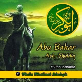 Sahabat Nabi : Abu Bakar Ash-Shiddiq