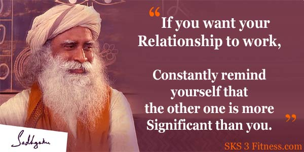 Sadhguru Quotes on Relationship