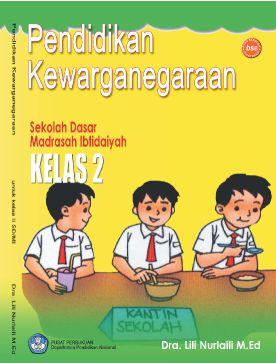 Pusatnya Download Buku Gratis Pendidikan Kewarganegaraan Untuk Sd Mi Kelas Ii