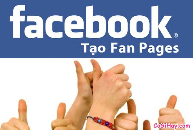 Hướng dẫn tạo Fanpage Facebook – Đăng ký Fanpage