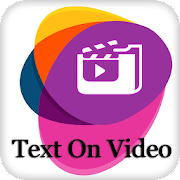 Text On Video - add text to video - gif maker