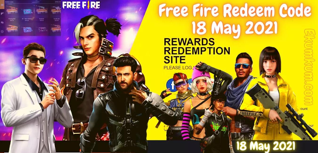 Free Fire Redeem Code 18 May 2021 | Garena Free Fire Redeem Code Today