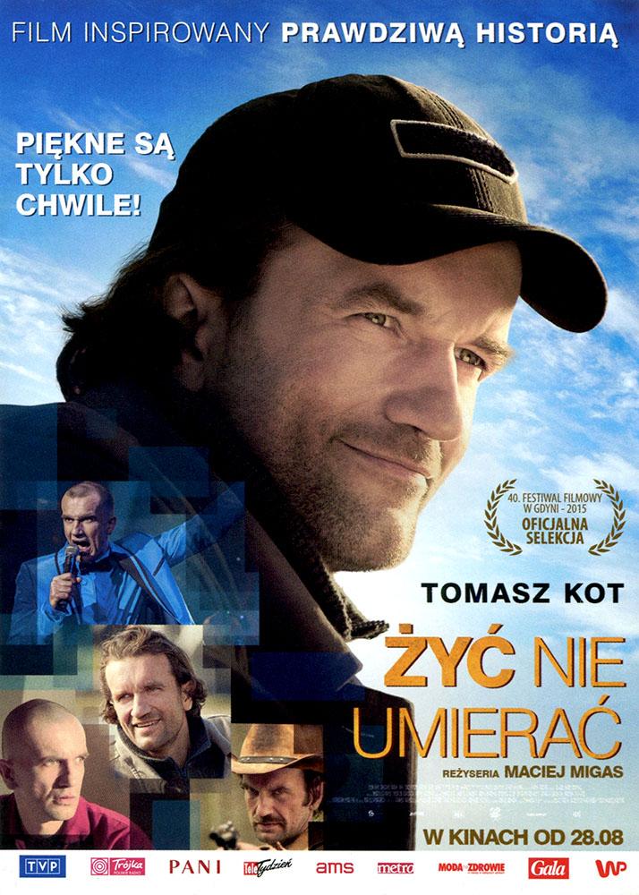 Ulotka filmu 'Żyć Nie Umierać (przód - wersja B)'