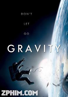 Cuộc Chiến Không Trọng Lực - Gravity (2013) Poster