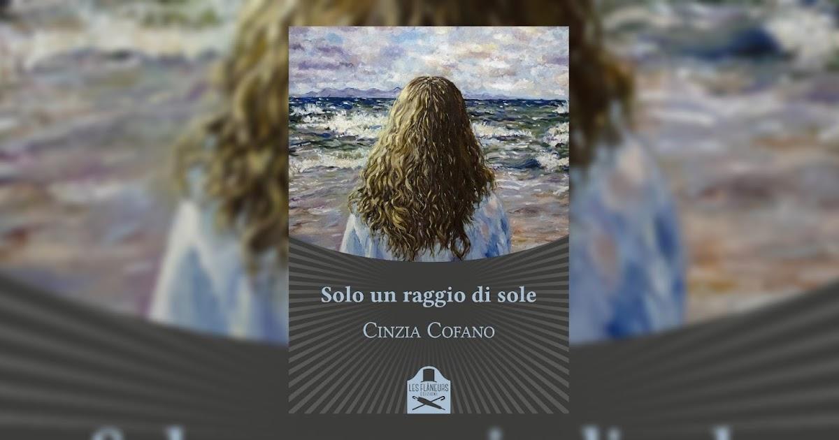 Solo un raggio di sole di Cinzia Cofano   Presentazione - Love is in the  books