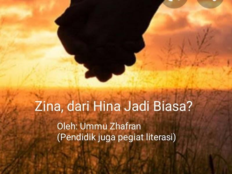 Zina, dari Hina Jadi Biasa?