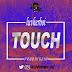 [KL Music ] Luvherboi – Touch