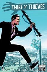 """Actualización 12/07/2018: Heisenberg, Raziel 36, Shaddap y Letho actualizan una serie ahora exclusiva del blog y la pagina de Facebook Infinity Comics, con los números 35, 36 y 37 de Thief of Thieves. Final del arco """"Fiebre de Oro"""" La inevitable traición, una recompensa inesperada y el alunizaje del crimen: ¡la carrera para coronar al ladrón más grande del mundo cruza la línea de meta!"""