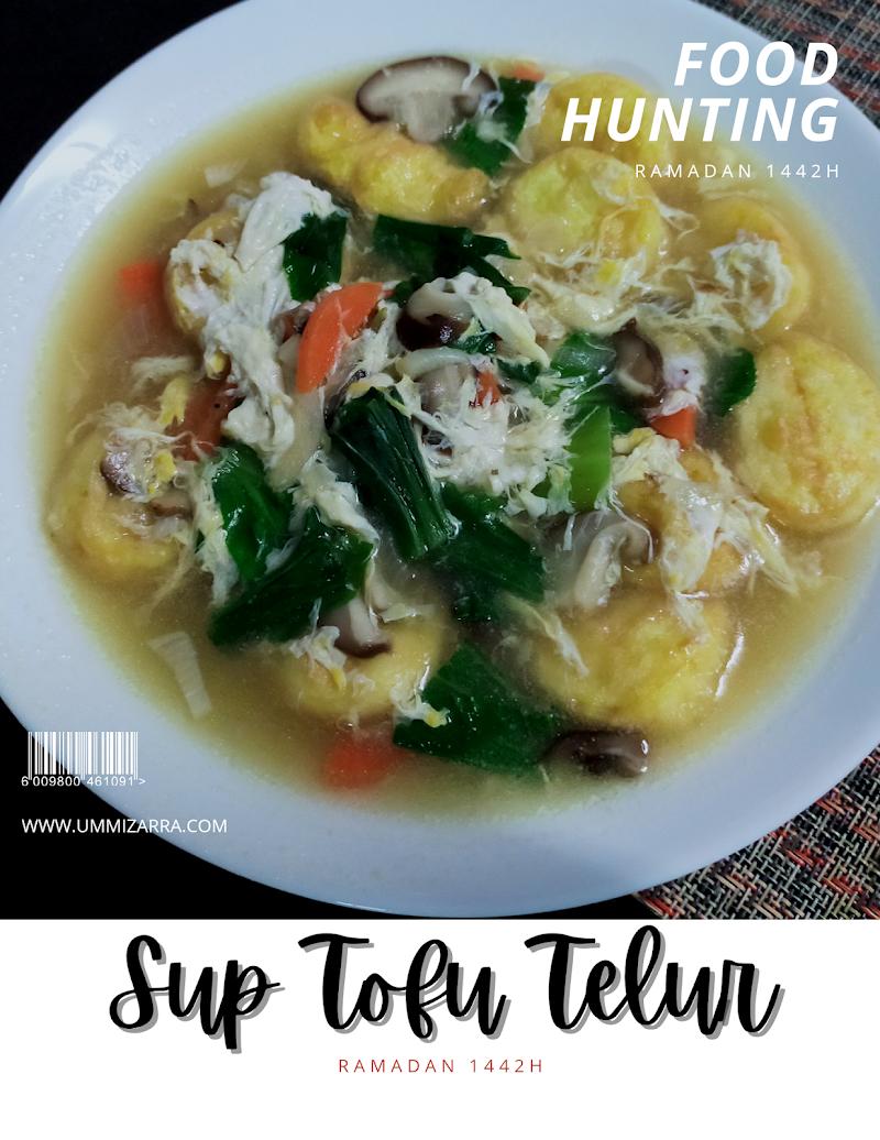 Sup Tofu Telur Simple Untuk Berbuka Puasa
