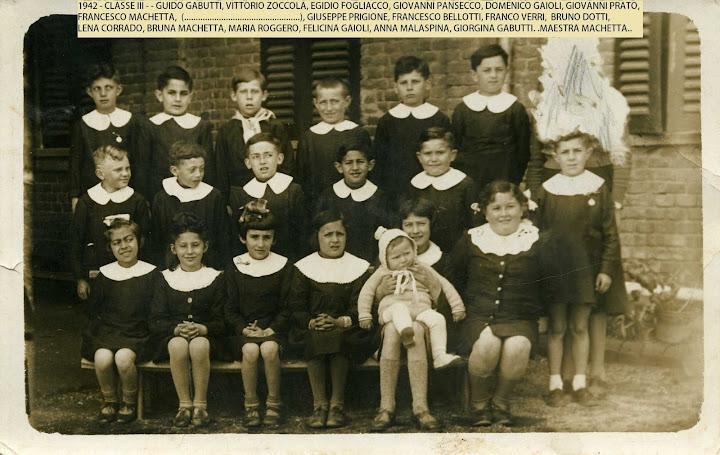 1942 - classe III - guido gabutti, vittorio zoccola, egidio fogliacco, giovanni pansecco, domenico gaioli, giovanni prato, francesco machetta, lino, giuseppe prigione, francesco bellotti, franco verri, bruno dotti, lena corrado, bruna machetta, maria roggero, felicina gaioli, anna malaspina, giorgina gabutti - maestra machetta