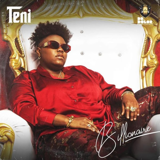 [Music] Teni – Billionaire