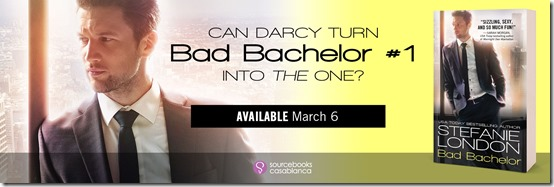 New Release: Bad Bachelor (Bad Bachelors #1) by Stefanie London + Excerpt  | About That Story