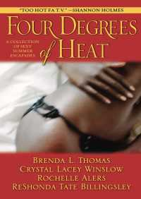 Four Degrees of Heat By Rochelle Alers