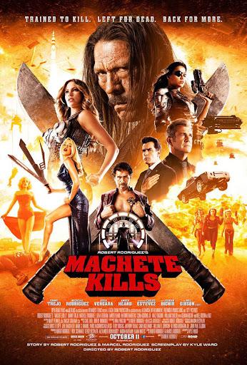 Machete: Η Επιστροφή Machete Kills Poster