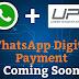 अब Whatsapp में भी आ रहा है UPI Feature [Tech News]