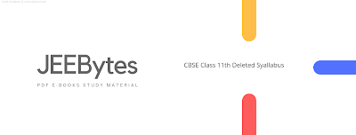 Class XI  Deleted Syallabus 2020-2021