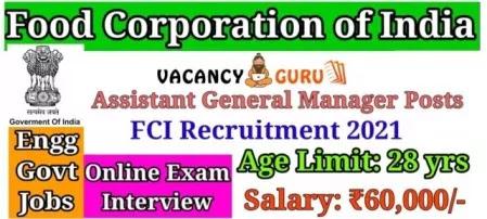 Food Corporation India FCI Recruitment 2021