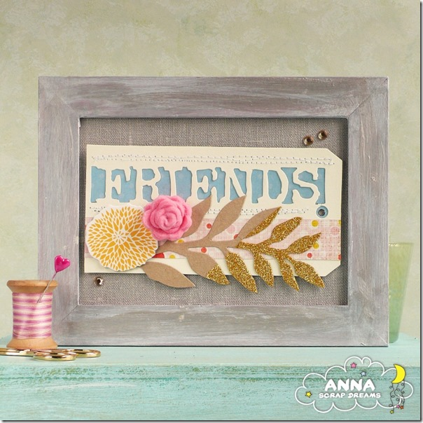 anna-home decor-chipboard-strass-friends-scrap-dreams