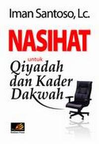 beli buku nasihat untuk qiyadah dan kader dakwah rumah buku iqro best seller bentang pustaka