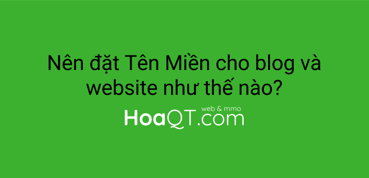 nen dat ten mien cho blog hoac website nhu the nao