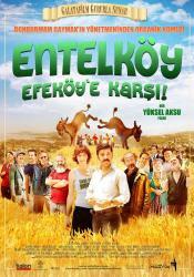 entelkoy efekoy e karsi film poster afis Entelköy Efeköy'e Karşı (2011)