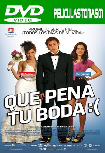 Qué pena tu boda (2011) DVDRip