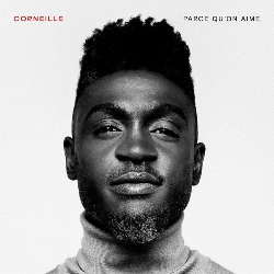 CD Corneille - Parce qu'on aime 2019 (Torrent) download