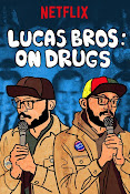 Lucas Brothers: On Drugs (2017) ()