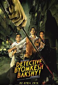 Chuyện Về Chàng Byomkesh Bakshi - Detective Byomkesh Bakshy poster