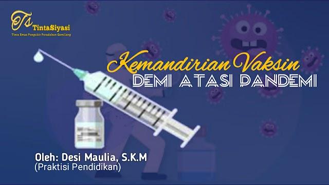 Kemandirian Vaksin demi Atasi Pandemi