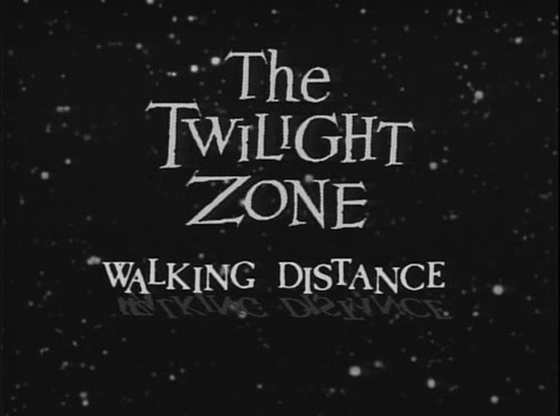 The Twilight Zone - s01e05 - Walking Distance1