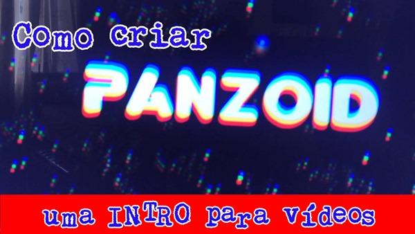 como criar uma intro para vídeos no panzoid