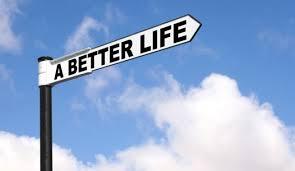 Membuat hidup agar lebih baik