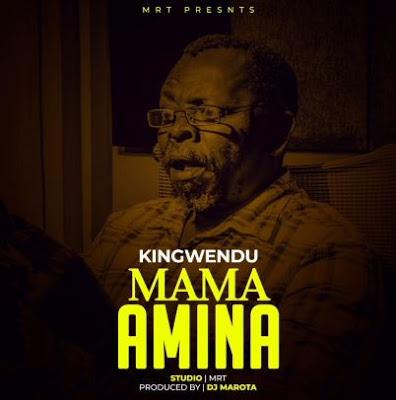 Kingwendu - Mama Amina