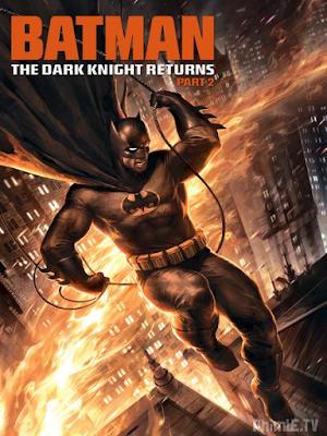 Phim Người Dơi: Hiệp Sỹ Bóng Đêm Tái Xuất 2 - Batman: The Dark Knight Returns 2 (2013)